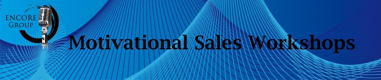motivational Sales Workshops